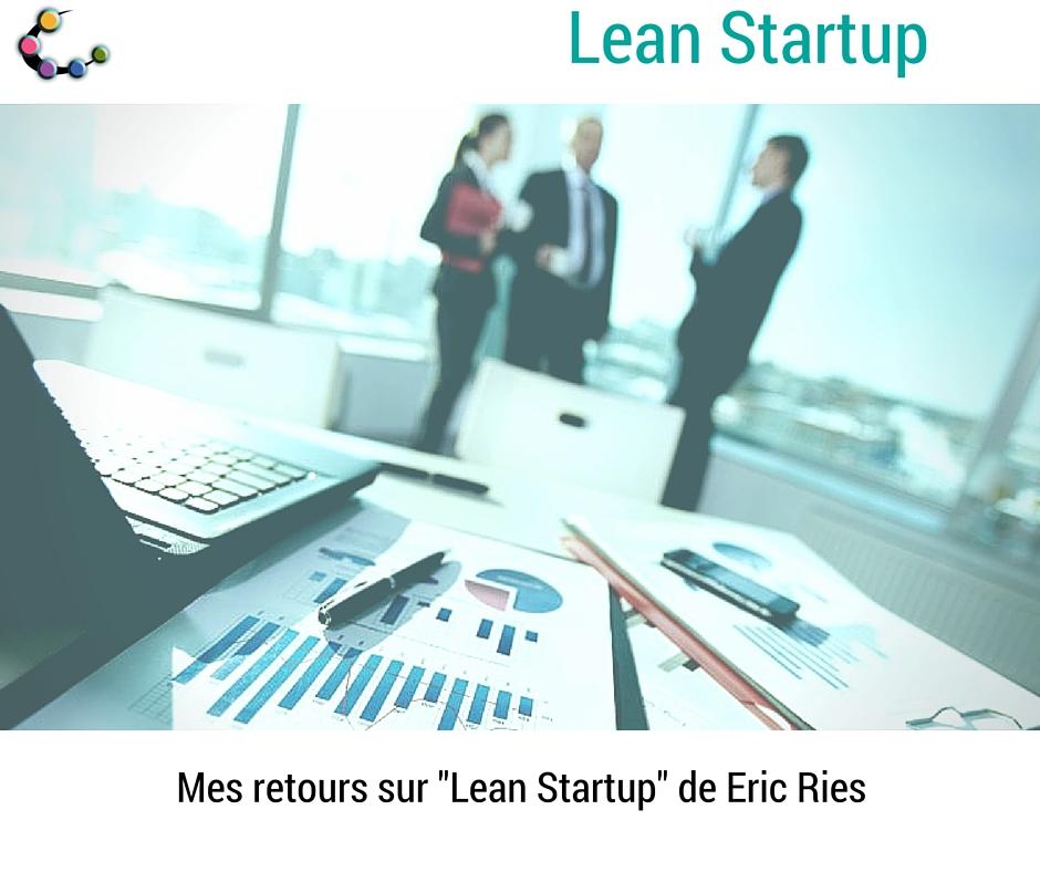 Startup, espritstartupstructure, lean, leanstartup, leanmanagement, ericries, methodologie, structureorganisationnelle, management, fondateurs